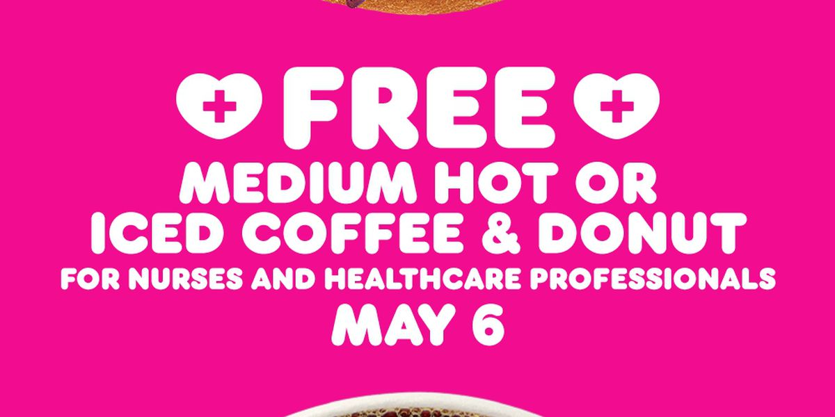 Dunkin' to give all health care workers free coffee, donut for National Nurses Day